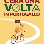 «C'era una Volta in Portogallo»: storie di un giro ciclistico e di chi l'ha seguito con ogni mezzo