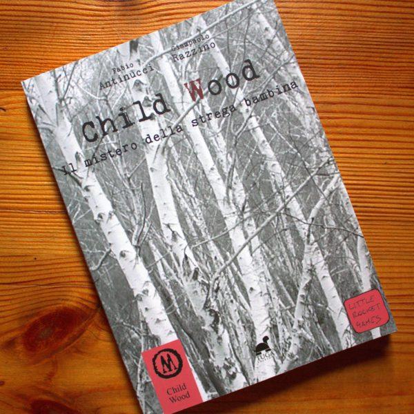 Child Wood - Il mistero della strega bambina