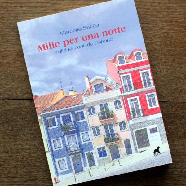 Mille per una notte e altri racconti da Lisbona