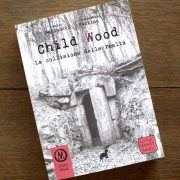 Child Wood. La collisione delle realtà